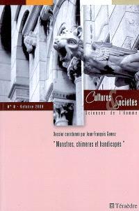 Cultures & sociétés. n° 8, Monstres, chimères et handicapés