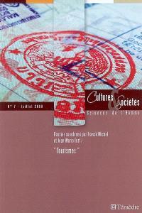 Cultures & sociétés. n° 7, Tourismes