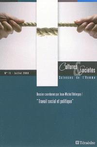 Cultures & sociétés. n° 11, Travail social et politique