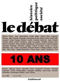 Débat (Le). n° 60, 10 ans