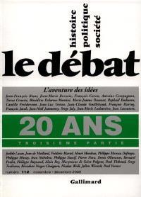 Débat (Le). n° 112, 20 ans : troisième partie : l'aventure des idées, 1989-1999