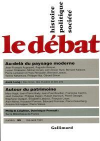 Débat (Le). n° 65, Au-delà du paysage moderne. Autour du patrimoine