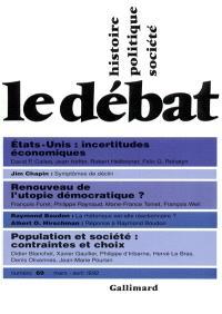 Débat (Le). n° 69, Etats-Unis : incertitudes économiques. Renouveau de l'utopie démocratique ?. Population et société : contraintes et choix