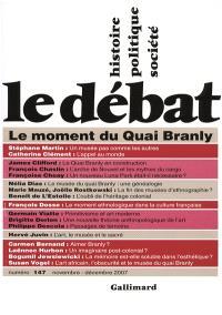 Débat (Le). n° 147, Le moment du Quai Branly