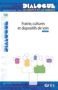 Dialogue. n° 196, Fratrie, cultures et dispositifs de soin