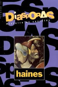 Diasporas. n° 10, Haines