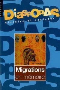 Diasporas. n° 6, Migrations en mémoire