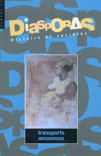 Diasporas. n° 15, Transports amoureux
