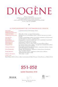 Diogène. n° 251-252, Le positionnement de l'anthropologie urbaine