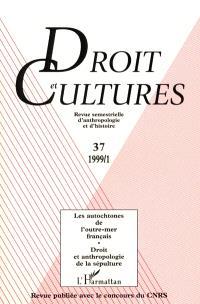 Droit et cultures. n° 37, Les autochtones de l'outre-mer français : Amérindiens, Mahorais, Mélanésiens