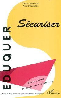 Eduquer. n° 7, Sécuriser