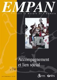 Empan. n° 74, Accompagnement et lien social