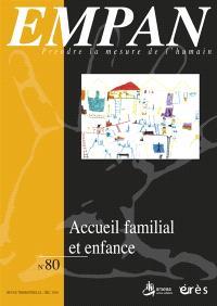 Empan. n° 80, Accueil familial et enfance
