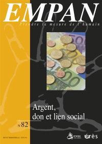 Empan. n° 82, Argent, don et lien social
