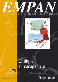 Empan. n° 78, Clinique et management