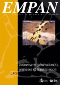 Empan. n° 50, Jeunesse et génération(s), jeunesse et transmission