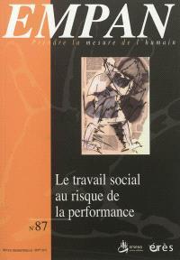 Empan. n° 87, Le travail social au risque de la performance