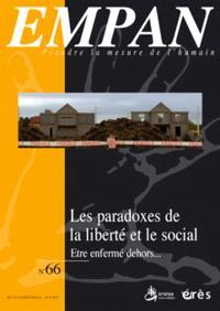 Empan. n° 66, Les paradoxes de la liberté et le social : être enfermé dehors...