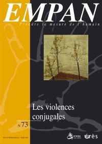 Empan. n° 73, Les violences conjugales