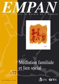 Empan. n° 72, Médiation familiale et lien social