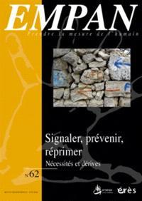 Empan. n° 62, Signaler, prévenir, réprimer : nécessités et dérives