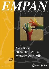 Empan. n° 83, Surdités : entre handicap et minorité culturelle