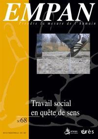 Empan. n° 68, Travail social en quête de sens