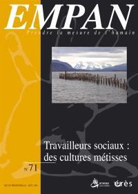 Empan. n° 71, Travailleurs sociaux : des cultures métisses
