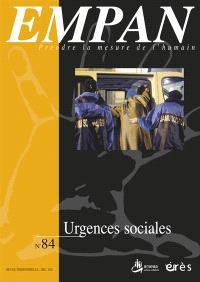 Empan. n° 84, Urgences sociales