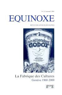 Equinoxe. n° 24, La fabrique des cultures : Genève 1968-2000