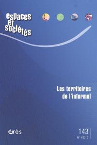 Espaces et sociétés. n° 143, Les territoires de l'informel