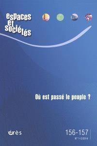 Espaces et sociétés. n° 156-157, Où est passé le peuple ?