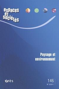 Espaces et sociétés. n° 146, Paysage et environnement