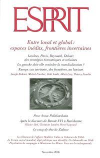 Esprit. n° 329, Entre local et global : espaces inédits, frontières incertaines