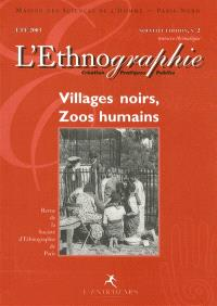 Ethnographie (L'). n° 2, Villages noirs, zoos humains