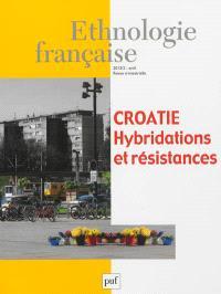 Ethnologie française. n° 2 (2013), Croatie : hybridations et résistances