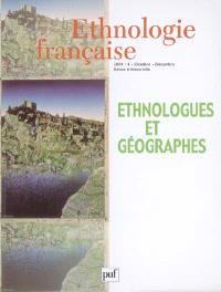 Ethnologie française. n° 4 (2004), Ethnologues et géographes