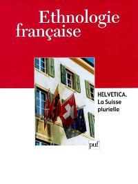 Ethnologie française. n° 2 (2002), Helvetica, la Suisse plurielle