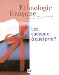 Ethnologie française. n° 4 (1998), Les cadeaux : à quel prix ?