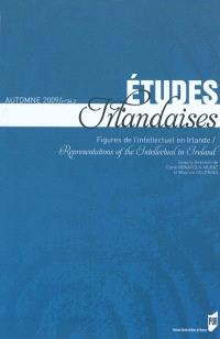 Etudes irlandaises. n° 34-2, Figures de l'intellectuel en Irlande
