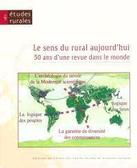 Etudes rurales. n° 187, Le sens du rural aujourd'hui : 50 ans d'une revue dans le monde
