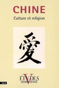 Etudes, hors série, Chine : culture et religion