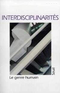 Genre humain (Le). n° 33, Interdisciplinarités
