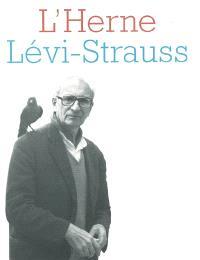 Herne (L'). n° 82, Claude Lévi-Strauss