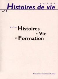 Histoires de vie. n° 1, Histoires de vie et formation