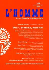 Homme (L'). n° 160, Droit, coutume, mémoire