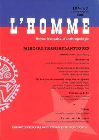 Homme (L'). n° 187-188, Miroirs transatlantiques