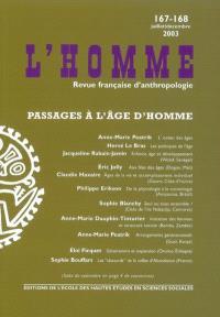Homme (L'). n° 167-168, Passages à l'âge d'homme