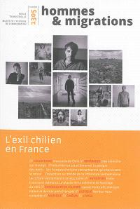 Hommes & migrations. n° 1305, L'exil chilien en France