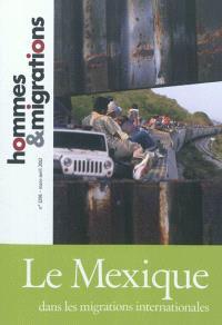Hommes & migrations. n° 1296, Le Mexique dans les migrations internationales